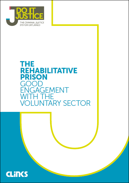 The rehabilitative prison: Good engagement with the voluntary sector