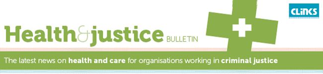 Health and justice bulletin